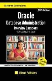 Oracle Database Administration Interview Questions: You'll Most Likely be Asked: Volume 1 Paperback ? Import 10 Oct 2014