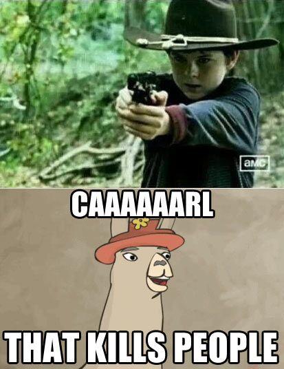 """Caaaaarrrrlllllll!"""" Llamas with Hats/ Walking Dead crossover"""