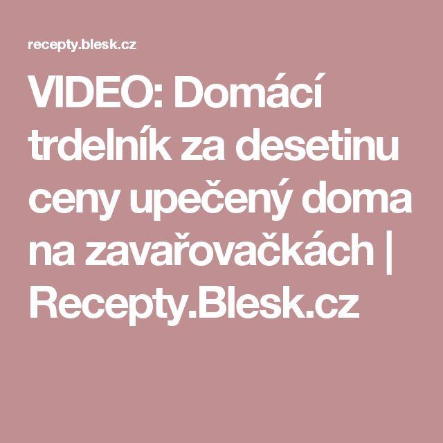 VIDEO: Domácí trdelník za desetinu ceny upečený doma na zavařovačkách | Recepty.Blesk.cz