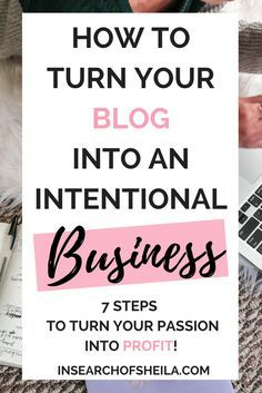 Are you ready to monetize your blog? Click here to learn the 7 steps you need to take to start earning money and turn your passion into a profitable business! For more blogging tips go to insearchofsheila.com   how to make money with blog   blog monetizat