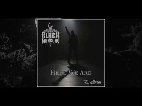 Black Mercury - Here We Are (Official Audio)