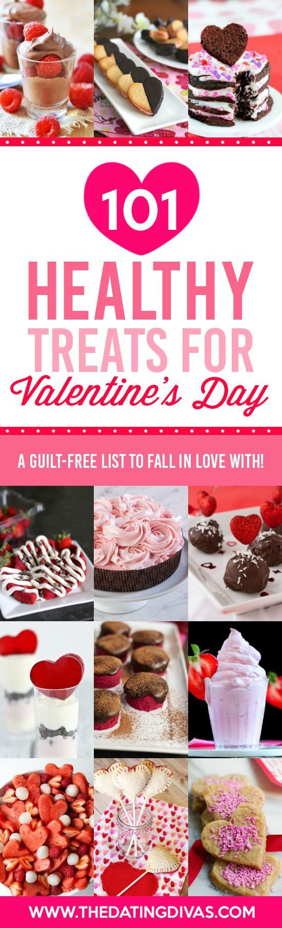 Don't ruin those New Year's Resolutions. TONS of HEALTHY treat and dessert ideas for Valentine's Day. Look all look divine!