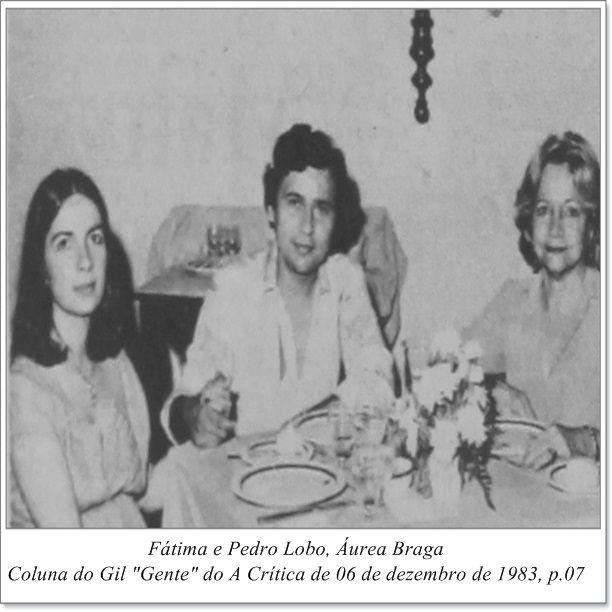 """Fátima, Pedro Lobo e Áurea Braga. Coluna do Gil """"Gente"""" do A Crítica de 06 de dezembro de 1983."""