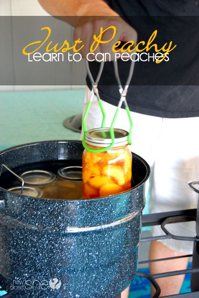Food and Drink. Just Peachy! Learn to Can Peaches