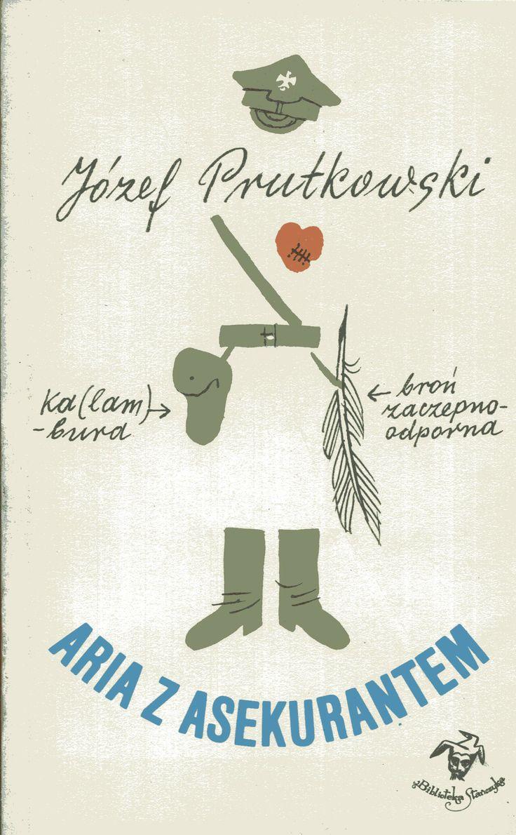 """""""Aria z asekurantem"""" Józef Prutkowski Cover by Zbigniew Lengren Book series Biblioteka Stańczyka Published by Wydawnictwo Iskry 1982"""
