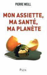 """Le nouveau livre de Pierre Weill : """"Mon assiette, ma santé, ma planète"""" (chez Plon). """"Nous n'allons pas bien. Obésité, diabète, cancer et infarctus explosent et sont freinés à grand renfort de médicaments, au prix d'un immense coût social. Et si ces maladies dites « de civilisation » étaient des maladies environnementales ? LIRE SUR http://www.tugdual-ruellan-communication.eu/index.php?post/2010/07/24/Le-nouveau-livre-de-Pierre-Weill-%3A-Mon-assiette-ma-sante-ma-planete-chez-Plon"""