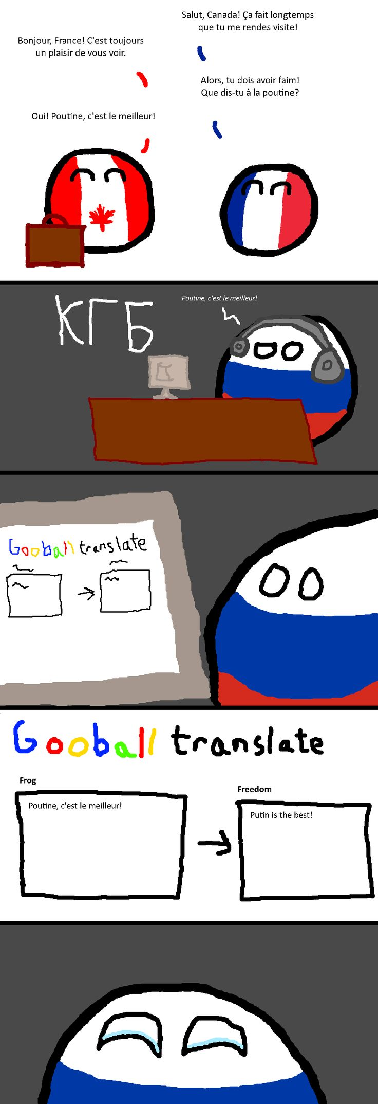 "Poutine is yummy ""Found in translation"" (Russia, Canada, France) #polandball #countryball #flagball << For those who don't know, poutine is a canadian dish with french fries, cheese and sauce and it's delicious"