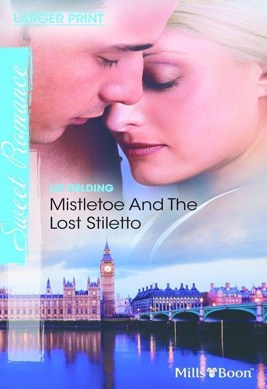 Amazon.com: Mills & Boon : Mistletoe And The Lost Stiletto (The Fun Factor) eBook: Liz Fielding: Kindle Store
