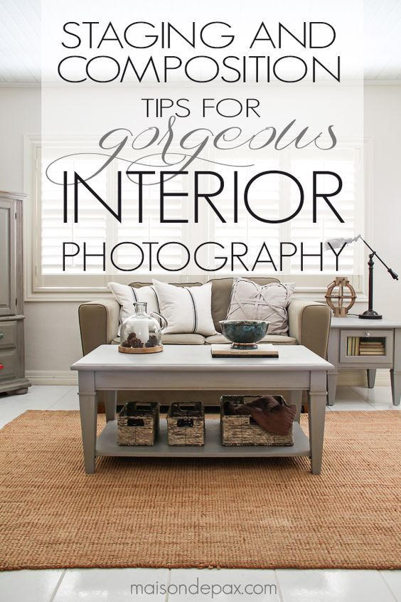 Learn How To Take Gorgeous Interior Photographs With These 15 Photography  Tips For Staging And Composition