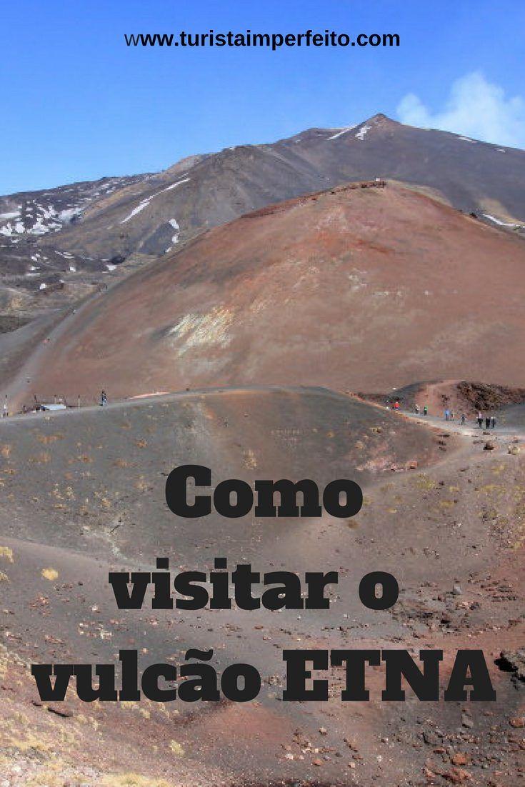 Como visitar o vulcão Etna: transportes, o que ver e outras dicas para você organizar seu passeio ao vulcão ativo mais alto da Europa.