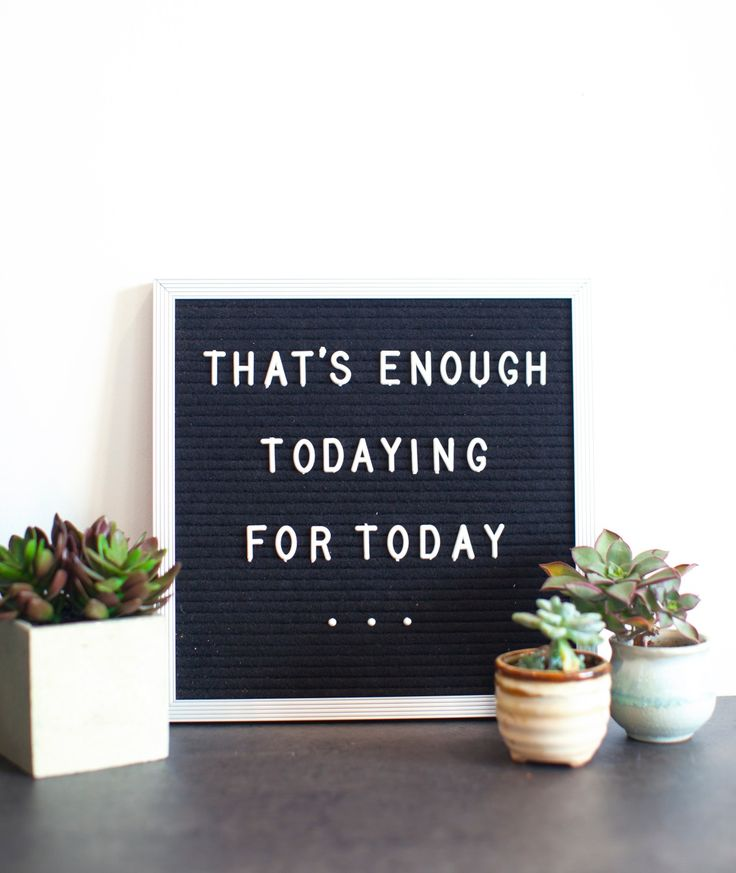 That's enough todaying for today || #cactus #today #quote