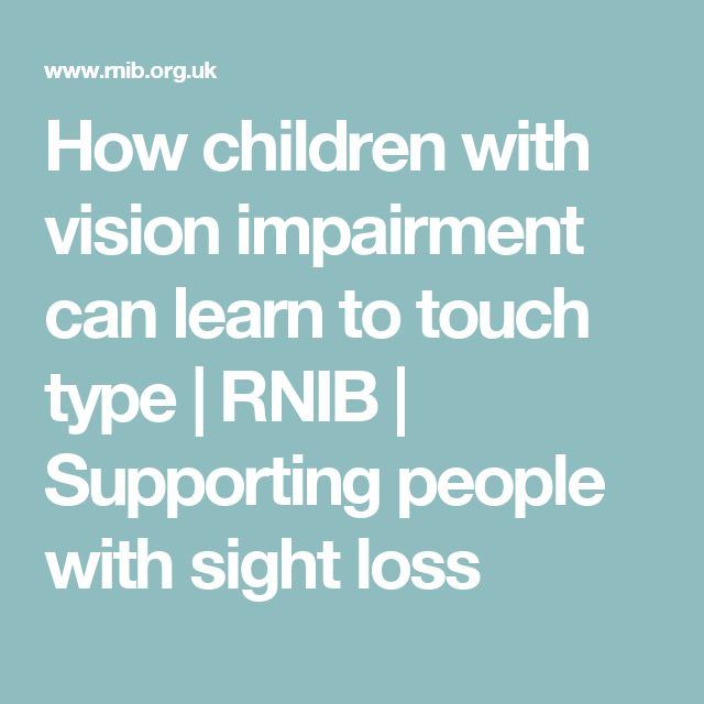 How children with vision impairment can learn to touch type | RNIB ...
