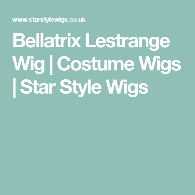 Bellatrix Lestrange Wig | Costume Wigs | Star Style Wigs