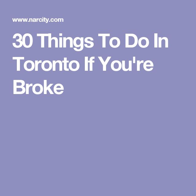 30 Things To Do In Toronto If You're Broke