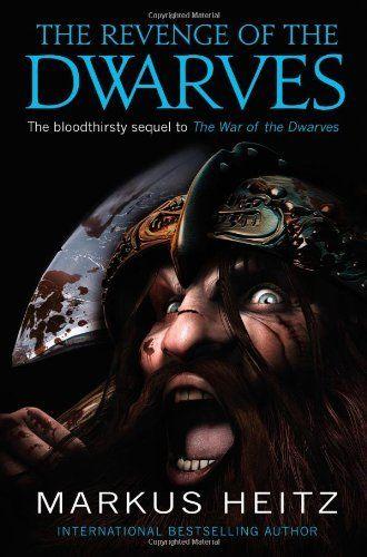 The Revenge of the Dwarves by Markus Heitz. $10.87. Publisher: Orbit; 1 edition (November 3, 2011). Publication: November 3, 2011. Author: Markus Heitz. Series - The Dwarves (Book 3)