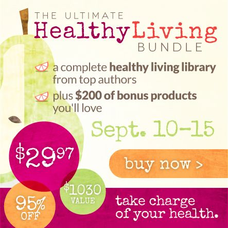The Ultimate Healthy Living Bundle - A complete healthy living library from top authors, plus $200 of bonus products you'll love. A $1030 value, for just $29.97!