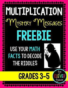 Mystery Messages FreebieMystery Messages are an exciting way to practice multiplication facts. Students solve 14 multiplication problems. Then, they use their answers and a decoder to reveal the answer to a riddle or joke.This product is a small sample of our mystery messages resources.