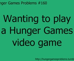 They should make a Hunger games video game for the Xbox 360 or something...
