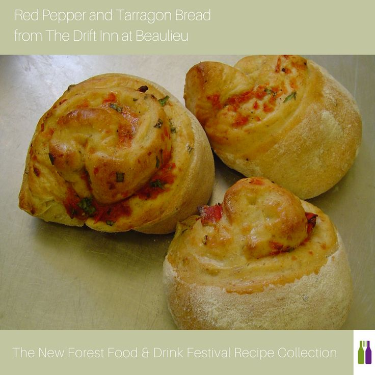 Red Pepper and Tarragon Bread recipe from The Drift Inn at Beaulieu ¦ New Forest Food & Drink Festival