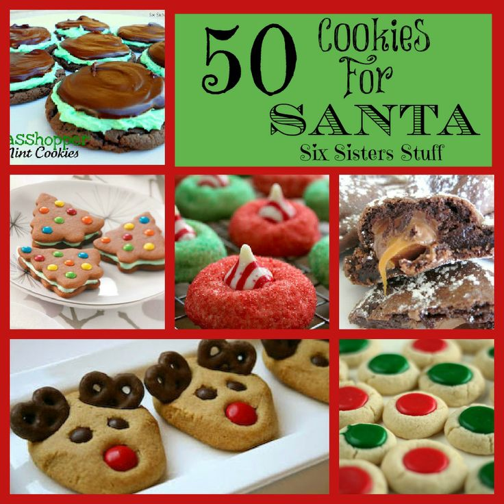 Six Sisters' Stuff: 50 Delicious Cookies for Santa...some really yummy cookie recipes!!