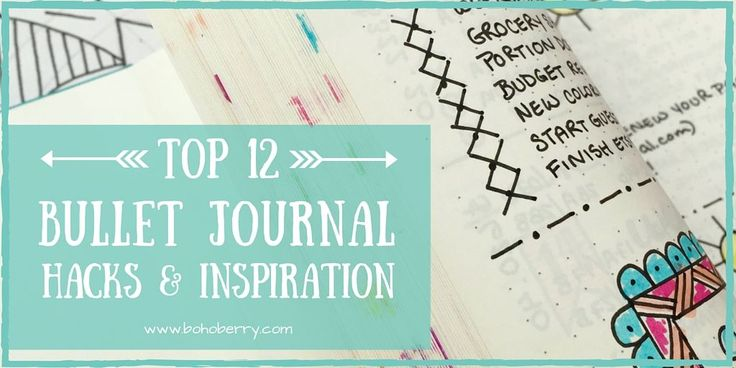Top 12 Bullet Journal Hacks | Boho Berry