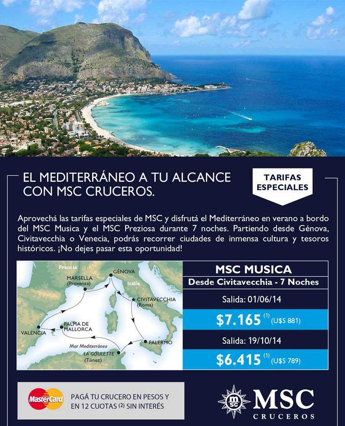 Con #MSC Cruceros: ¡Viajá al Mediterráneo! 12 cuotas sin interés hasta el 21-04-14.