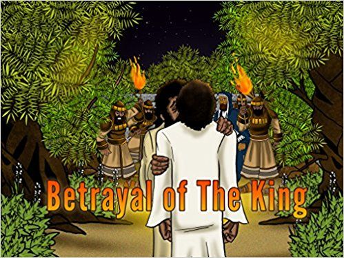 Betrayal of the King | The betrayal of Yeshua: Bible Pathway Adventures: 9780473399276: Amazon.com: Books