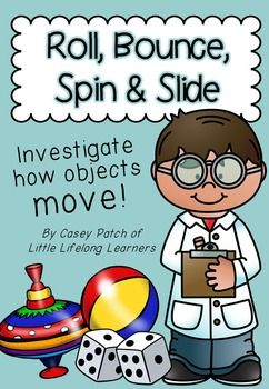 Prep/Foundation/Kindergarten Science Movement Unit! Investigate how objects move with a focus on rolling, bouncing, spinning and sliding.
