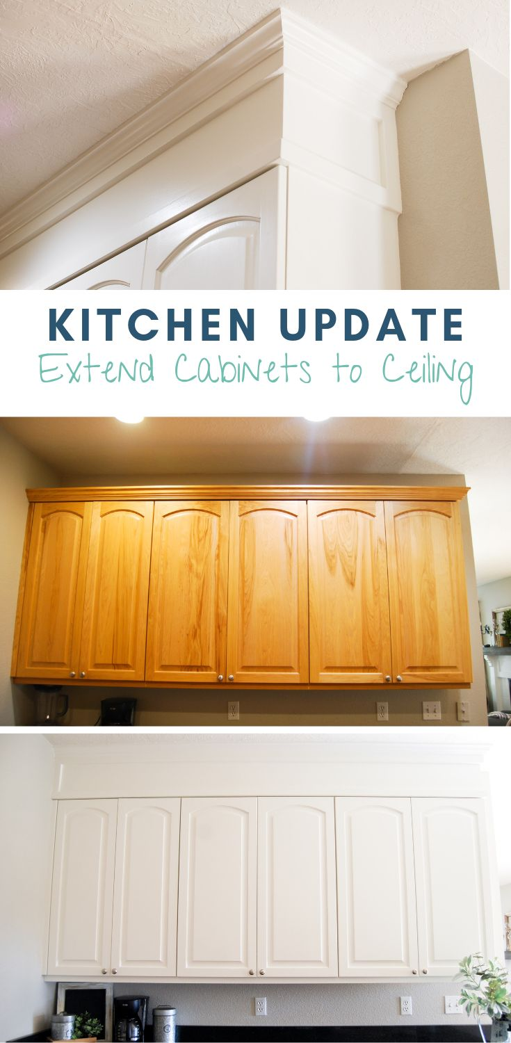 Kitchen Update: Extend Cabinets to Ceiling | Cabinets to ...