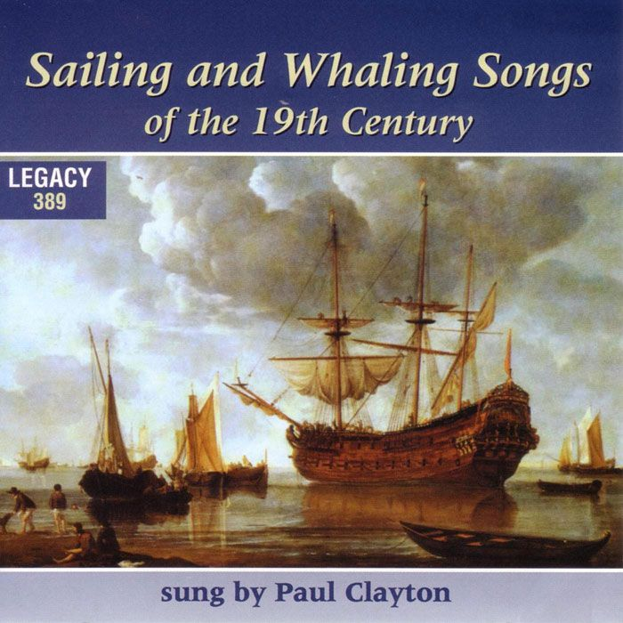 Paul Clayton - Whaling And Sailing Songs From the Days of Moby Dick: Tradition Records at the Clancy Brothers and Tommy Makem
