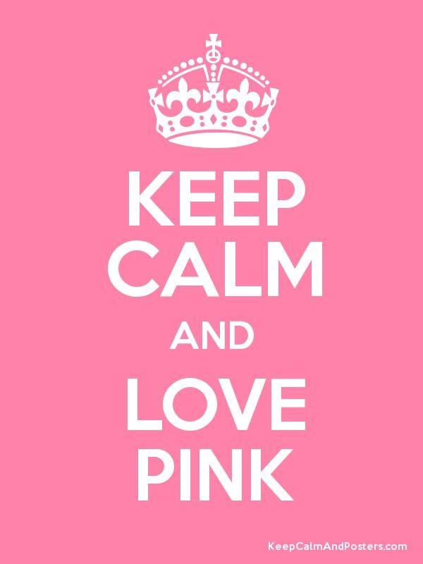 Keep calm and love pink wallpaper