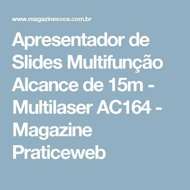 Apresentador de Slides Multifunção Alcance de 15m - Multilaser AC164 - Magazine Praticeweb