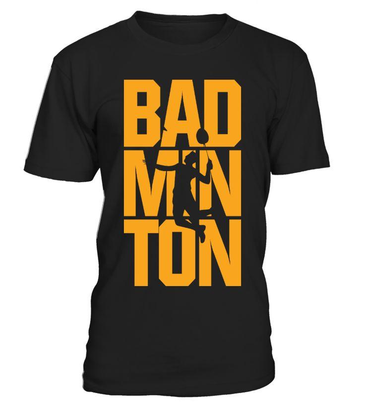 badminton tees  Funny Badminton T-shirt, Best Badminton T-shirt
