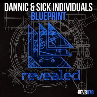 Dannic & Sick Individuals – Blueprint