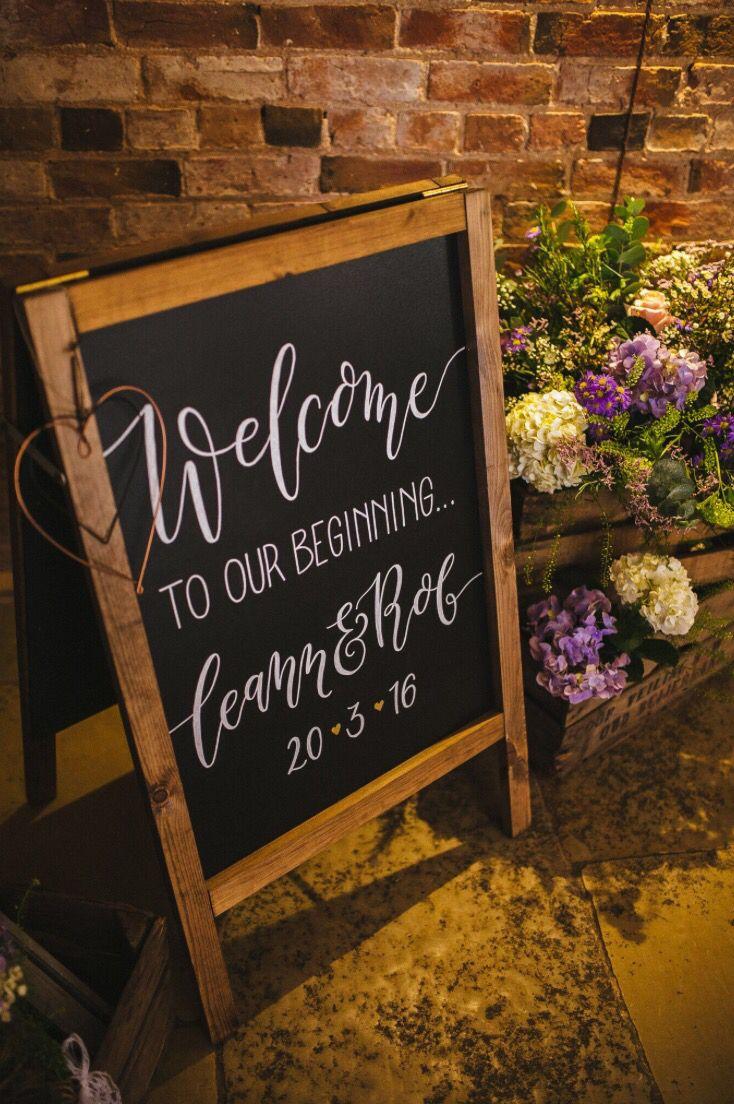 Hand lettered Wedding blackboard welcome sign for a lovely Warwickshire Barn Wedding at Shustoke Farm Barns