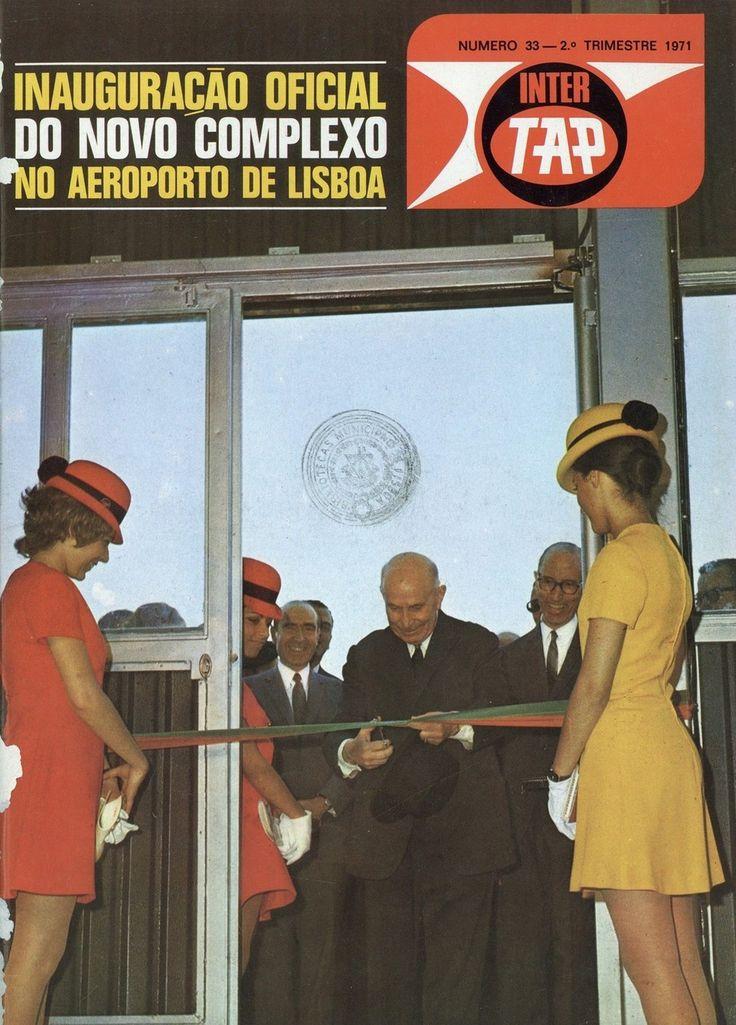 Inauguração oficial do novo complexo no aeroporto de Lisboa, 1971 | Official opening of the new complex at Lisbon airport