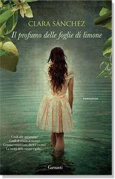 """""""Il profumo delle foglie di limone"""" di Clara Sanchez"""