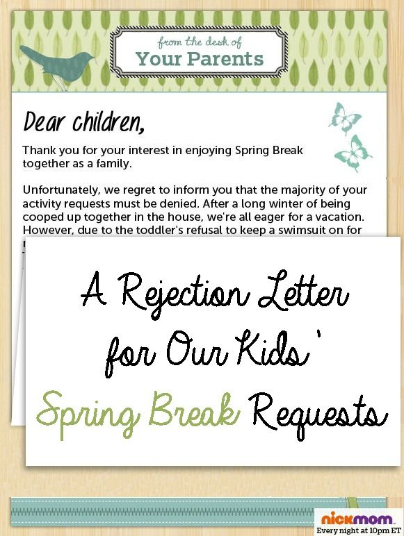 A Rejection Letter for Our Kidsu0027 Spring Break Requests More - rejection letter