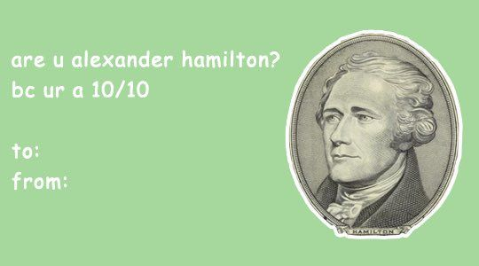 Image result for hamilton valentines