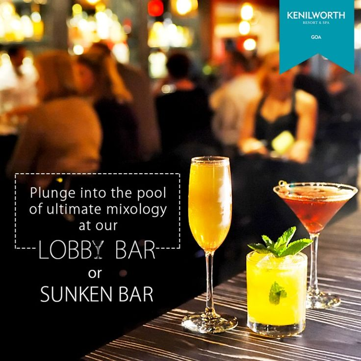 Sip from a variety of world-class liquors infused with the refreshing flavours of mixology.  #Cocktails #Summer #LobbyBar #SunkenBar #Bar #Party #Restaurant #KenilworthHotel #Resort #Goa
