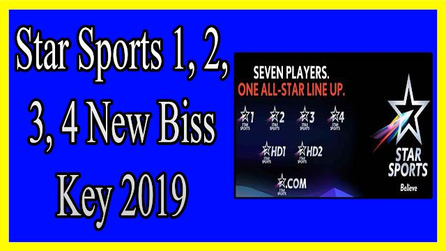 Star Sports 1 2 3 4 New Biss Key 2019 Star Sports 1 2 3 4 New Biss