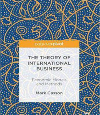 The Theory Of International Business: Economic Models And Methods PDF