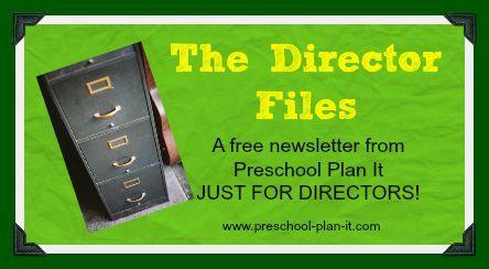 Director Files Newsletter Just for Preschool Directors