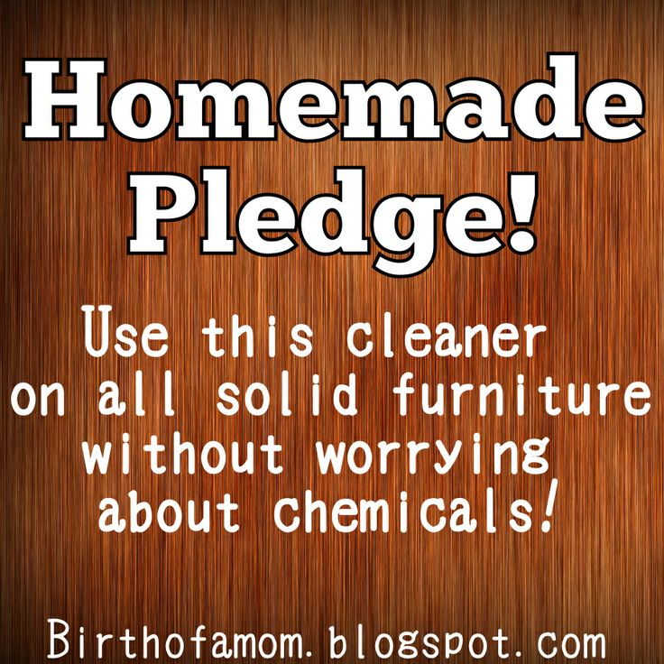 Homemade Pledge!  2 teaspoons olive oil (will leave your furniture shiny!)  1 teaspoon lemon essential oil or lemon juice (will give it a great scent)  1/4 cup white distilled vinegar (disinfects)  1 3/4 cups of water  Shake the bottle and go!
