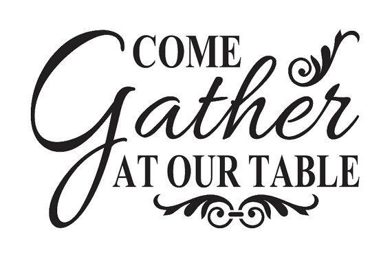 Primitive Kitchen Stencil Come Gather At Our Table 8 Quot X