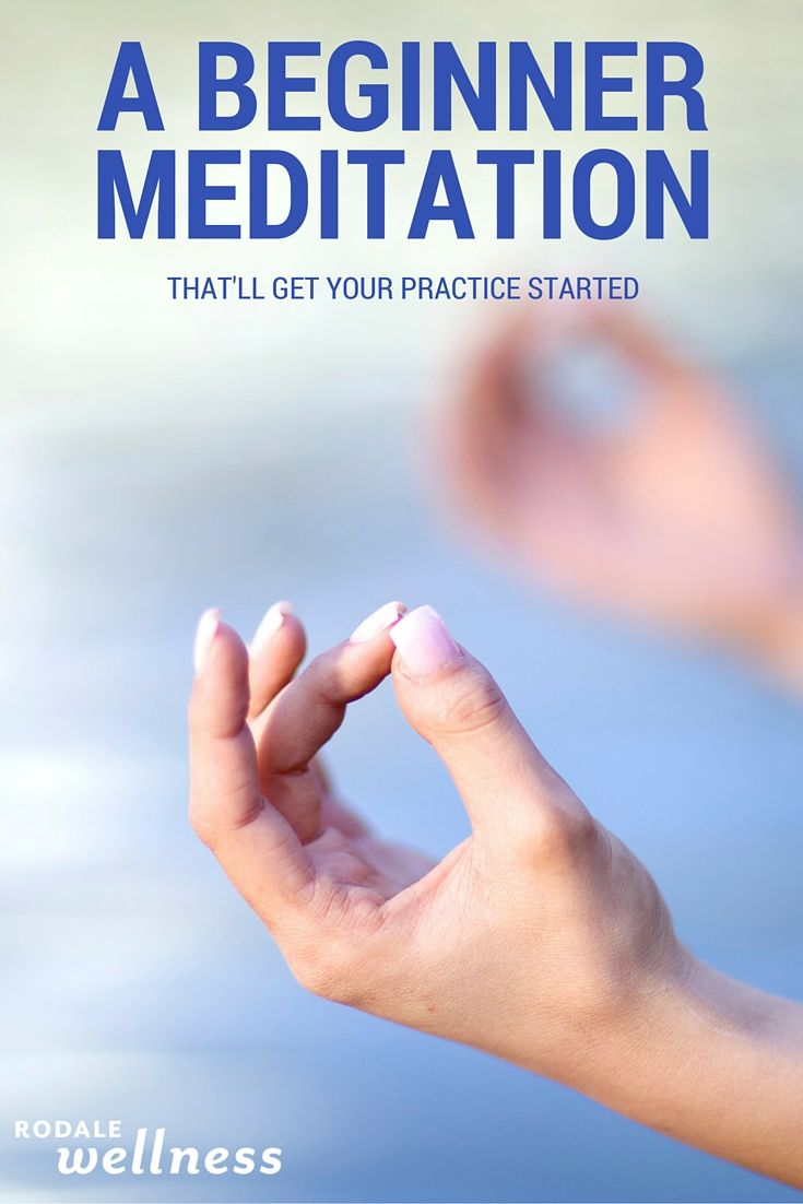 A simple meditation exercise for beginners that'll get you started on your journey. | RodaleWellness.com