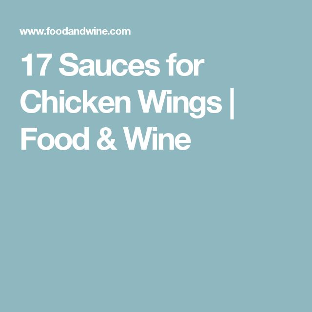 17 Sauces for Chicken Wings | Food & Wine
