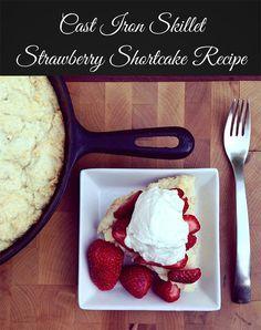 Cast Iron Skillet Strawberry Shortcake Recipe
