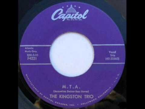 "By the end of the 50s - the folk revival was in full swing -- in 1959 the really hot The Kingston Trio gave us the ""M.T.A."" which was a biggie hit for them. I went to see them a 2nd time in 1959 at a local university. I knew ever word and lick they played - they made the fact I played banjo ever more cool!"