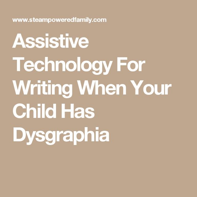 Assistive Technology For Writing When Your Child Has Dysgraphia
